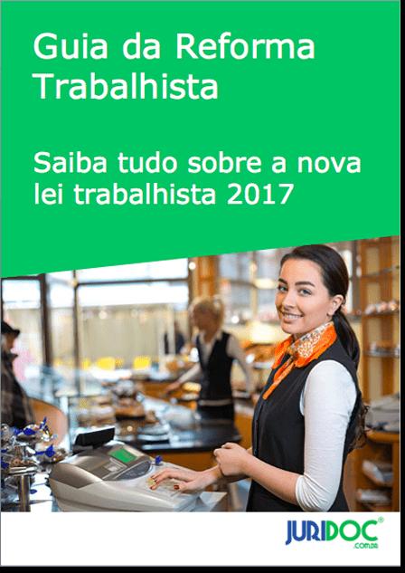 Guia da Reforma Trabalhista 2017